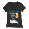 Alcohol + Watch This - Soft Bella Womens V-Neck