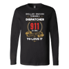 Skilled Enough to be a Dispatcher - Soft Canvas Long Sleeve Shirt