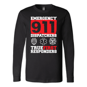 True Rirst Responder 911 Dispatchers - Soft Canvas Long Sleeve Shirt