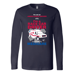 Race Car Driver Sponsored By Medicare - Soft Canvas Long Sleeve Shirt