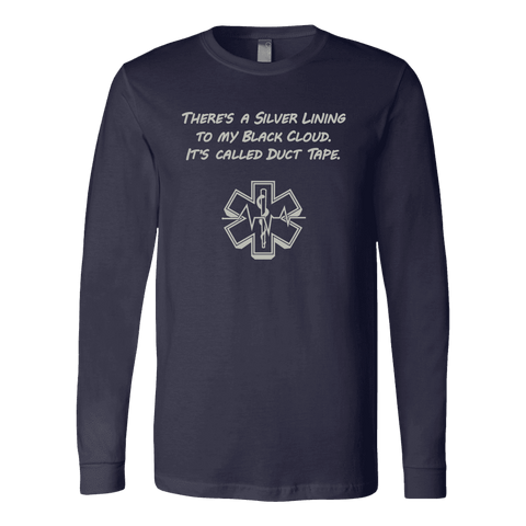 There's A silver Lining To My Black Cloud. It's Called Duct Tape - Soft Canvas Long Sleeve Shirt