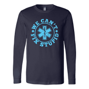 Image of We Can't Fix Stupid - Soft Canvas Long Sleeve Shirt