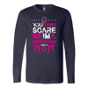 You Can't Scare Me I'm a Dispatcher and a Mom - Soft Canvas Long Sleeve Shirt
