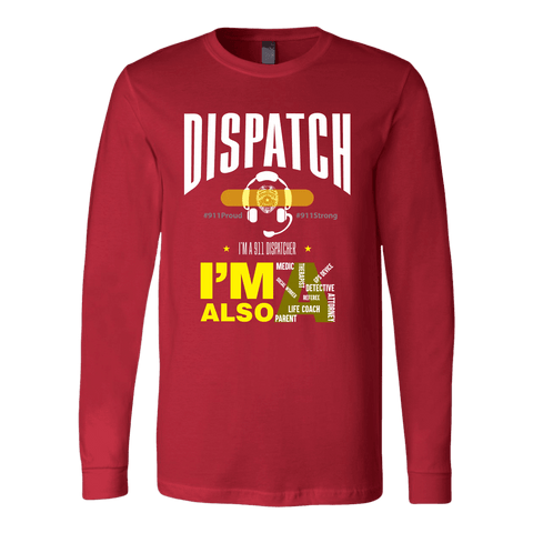 Image of I am a 911 Dispatcher - Soft Canvas Long Sleeve Shirt