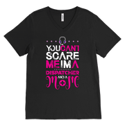 Image of You Can't Scare me I'm a Dispatcher and a Mom - Canvas Mens V-Neck