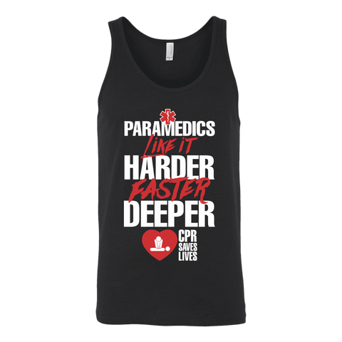Paramedics like It Harder Faster Deeper Cpr Saves Lives - Canvas Unisex Tank