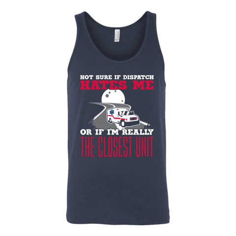 Not Sure Of Dispatch Hates Me - Canvas Unisex Tank
