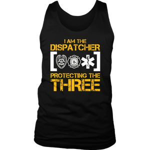 I am the dispatcher protecting the three - Soft District Mens Tank