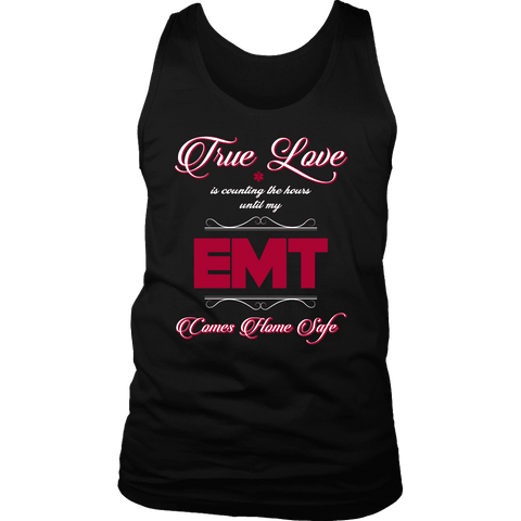 True Love Is Counting The Hours Until My EMT - Soft District Mens Tank