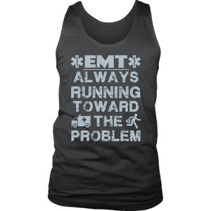 EMT Always Running Towards The Problem - Soft District Mens Tank