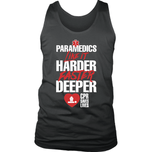 PARAMEDICS Like It Harder Faster Deeper CPR Saves Lives - Soft District Mens Tank