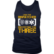Image of I am the dispatcher protecting the three - Soft District Mens Tank