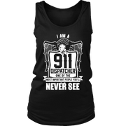 Image of I am a 911 Dispatcher One of the Most Important People You Will Never See - Soft District Womens Tank