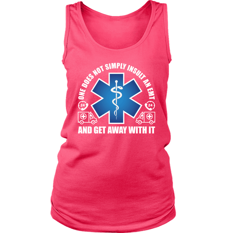 Do Not Insult The EMT - Soft District Womens Tank