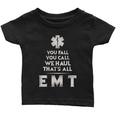 You Fall You Call - Soft Infant T-Shirt