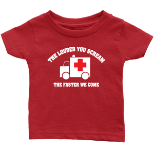 The Louder You Scream The Faster We Come - Soft Infant T-Shirt