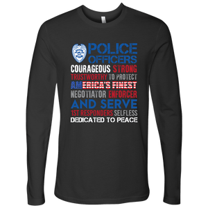 America's Finest - Courageous & Strong Police Support Long Sleeve
