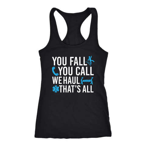 You Fall You Call We Haul - Next Level Racerback Tank