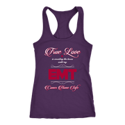 Image of True Love Is Counting the Hours Until My Emt - Next Level Racerback Tank