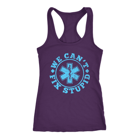 We Can't Fix Stupid - Next Level Racerback Tank