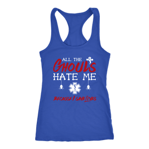 All the Ghouls Hate Me - Next Level Racerback Tank