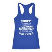 Image of Emt Only Because Super Isn't an Actual Job Title - Next Level Racerback Tank