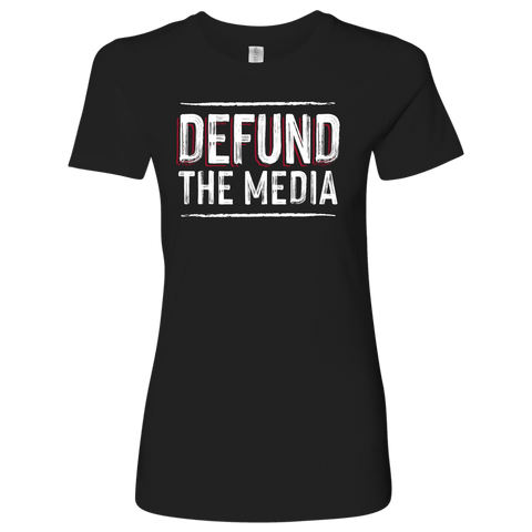 Defund the Media Womens Shirt