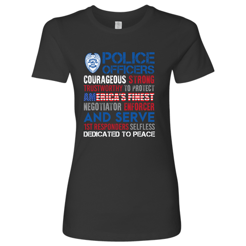 America's Finest - Courageous & Strong Police Support T-Shirt - Womens