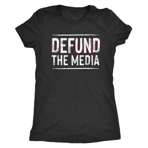 Defund the Media Womens Triblend T-Shirt