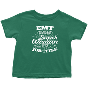 Image of EMT Only Because Super Isn't an Actual Job Title - Soft Toddler T-Shirt