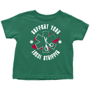 Image of Support Your Local Stripper - Soft Toddler T-Shirt