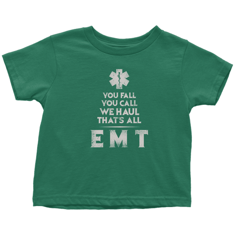 You Fall You Call - Soft Toddler T-Shirt