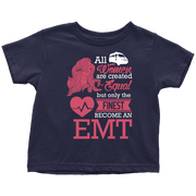 Image of All are created Equal But the finest become EMT - Soft Toddler T-Shirt