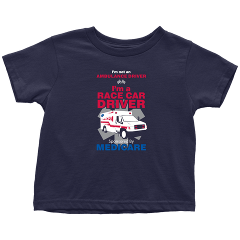 Race Car Driver Sponsored By Medicare - Soft Toddler T-Shirt