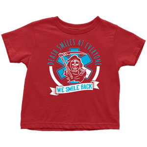 Death Smiles At Everyone - Soft Toddler T-Shirt