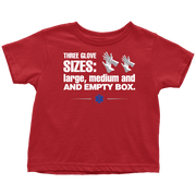 Image of Three-Glove-Sizes - Soft Toddler T-Shirt