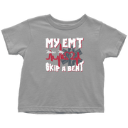 Image of My EMT Makes My Heart Skip A Beat - Soft Toddler T-Shirt