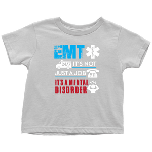 EMT It's not Just A Job - Soft Toddler T-Shirt