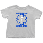 Image of My Other Car Is An Ambulance - Soft Toddler T-Shirt