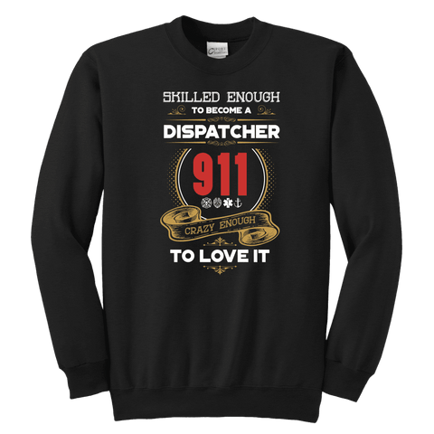 Image of Skilled Enough to be a Dispatcher - Soft Youth Crewneck Sweatshirt