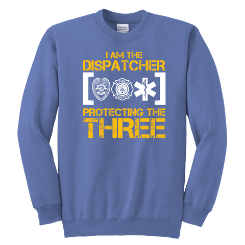 I am The Dispatcher Protecting the Three - Soft Youth Crewneck Sweatshirt