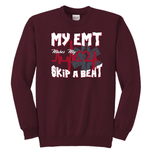 My EMT Makes My Heart Skip A Beat - Soft Youth Crewneck Sweatshirt