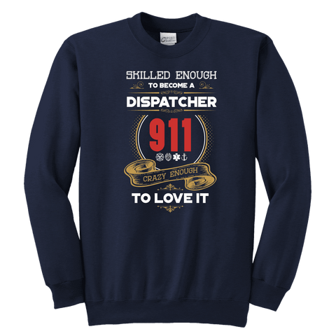 Skilled Enough to be a Dispatcher - Soft Youth Crewneck Sweatshirt
