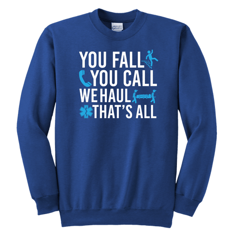 Image of You Fall You Call We Haul - Soft Youth Crewneck Sweatshirt