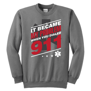 It Became My Problem-EMT - Soft Youth Crewneck Sweatshirt