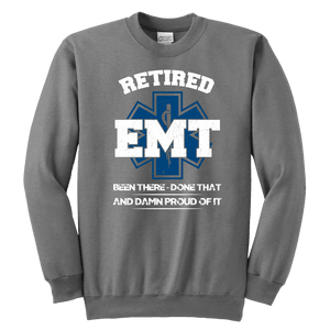 Retired EMT Been There Done That - Soft Youth Crewneck Sweatshirt