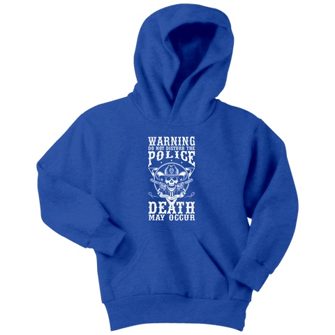 Do Not Disturb The Police - Soft Youth Hoodies