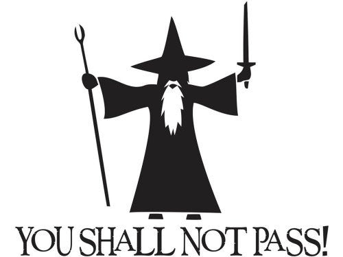"Gandalf! You Shall Not Pass! LOTR 6"" Black  Vinyl Decal"