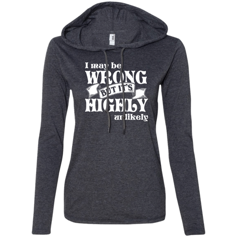 Never Wrong Ladies LS T-Shirt Hoodie