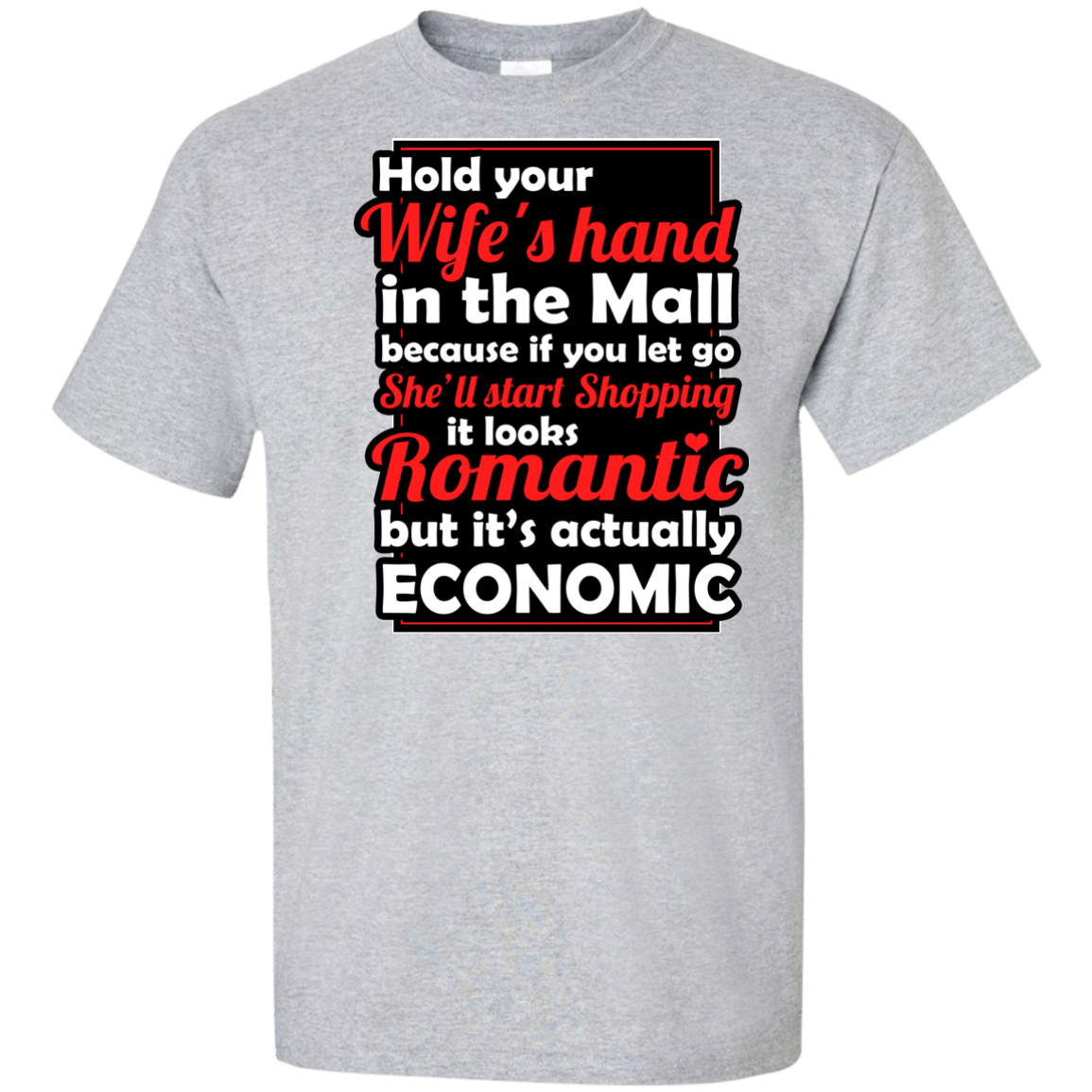 Hold Your Wife's Hand Custom Tall Ultra Cotton T-Shirt